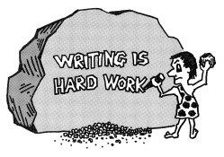Writing is work